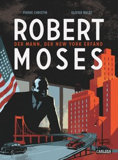 Robert Moses Graphic Novel