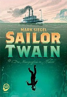 Sailor Twain Comic Graphic Novel